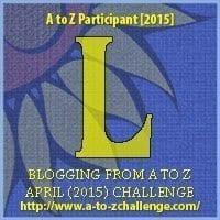 #AtoZChallenge: L is for loquacious