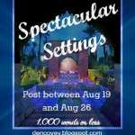 SPECTACULAR SETTINGS #WEPFF AUGUST CHALLENGE