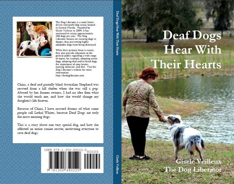 Deaf Dogs Hear with Their Hearts