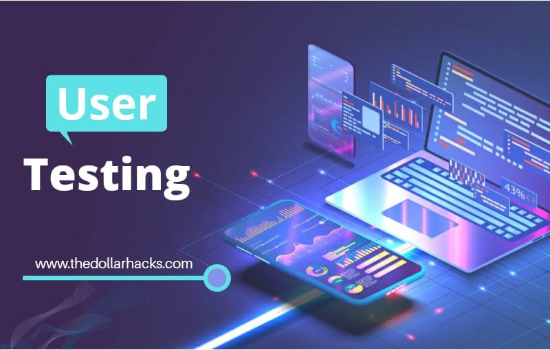 UserTesting: Make Money by Testing Apps/Websites