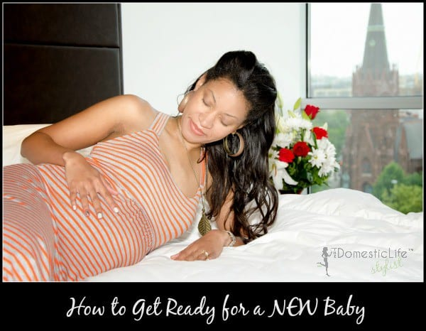 Tips on how to get ready for the arrival of a new baby