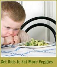 Get kids to eat veggies