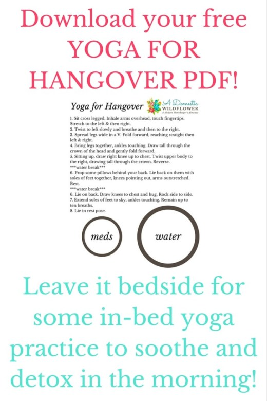 Yoga For Hangover | A Domestic Wildflower printable PDF bedside yoga guide to soothe and detox! Click to download now!