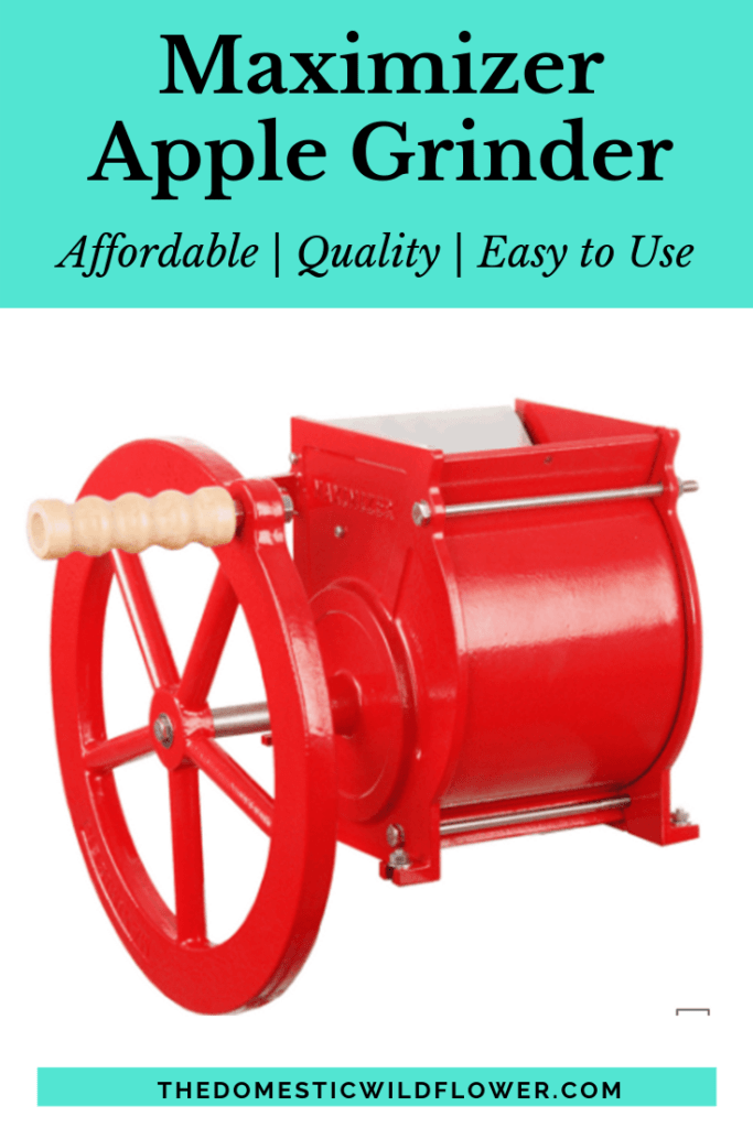 Maximizer Apple Grinder | Why you need an apple grinder to make homemade apple juice and which grinder is the best!