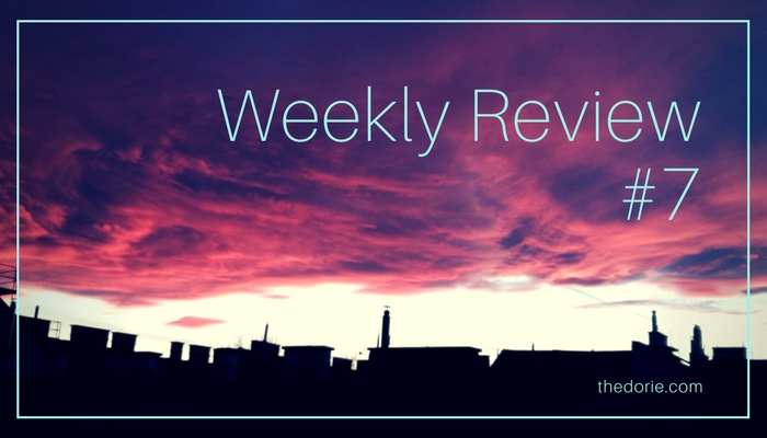 Weekly Review #7