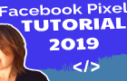 Facebook Pixel Tutorial 2019 | How To Set Up Your Facebook Pixel In Your WordPress Site