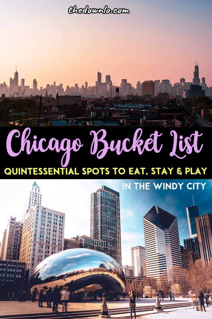 Chicago bucket list: the ultimate Windy City travel must-dos. Things to do in Chicago from photography and food to clubs, museums, and city skyline views. Neighborhoods, downtown restaurants, and Instagram spots to visit like the Bean, Skydeck, Riverwalk, Lincoln Park, Millenium Park, Magnificent Mile, Wrigley Field, and Navy Pier, plus shopping, pizza, hot dogs, Chinatown, the lake, architecture and other bucket list attractions. #chicago #guide #travel #bucketlists