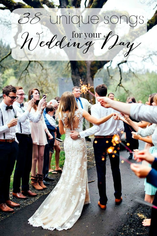 38 Unique Songs for your Wedding Day