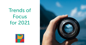 Digital Trends of Focus 2021