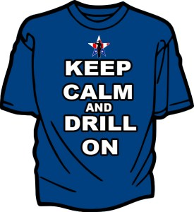 Keep Calm and Drill On Drill Team T-shirt US Version