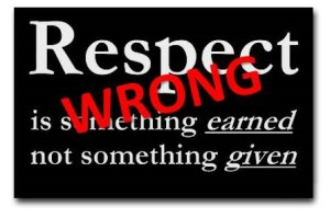 Respect- wrong