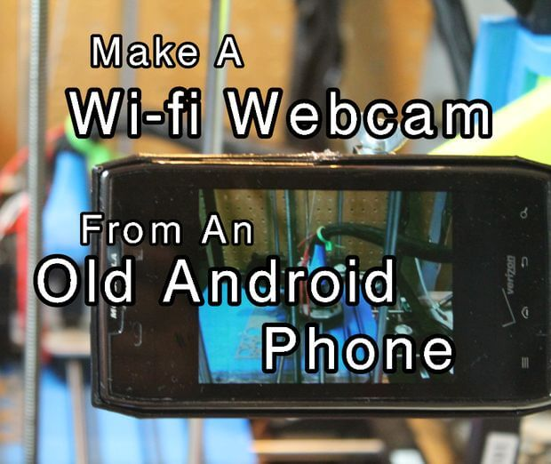DIY WiFi Webcam from an Old Android Phone – The Droid Lawyer