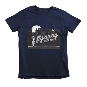 """Fly Away With Me"" Short sleeve kids t-shirt"