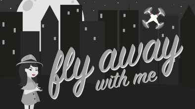 fly away with me