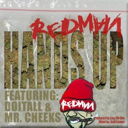 Redman ft. DoItAll & Mr. Cheeks – Hands Up