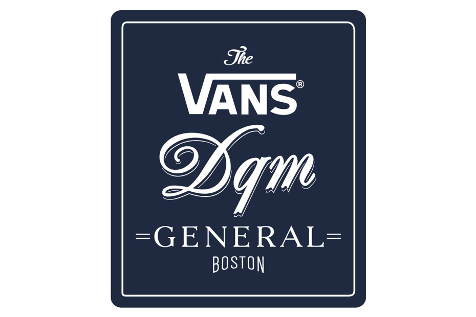 Vans DQM General Announces Boston Location Opening