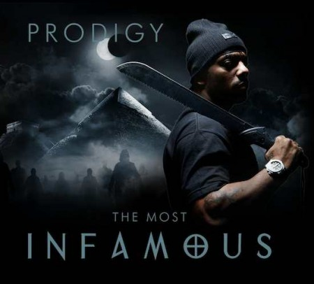 Prodigy – The Most Infamous (Artwork)
