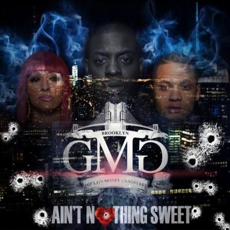 Uncle Murda & GMG – Aint Nothing Sweet (Mixtape)