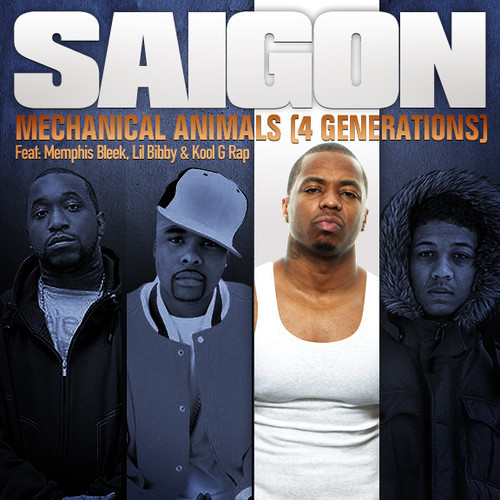Saigon ft. Memphis Bleek, Lil Bibby and Kool G Rap – Mechanical Animals