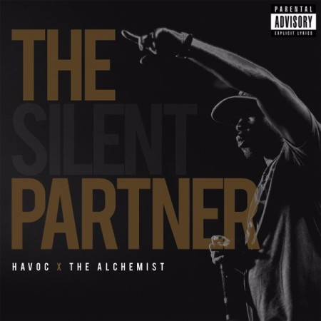 Havoc & Alchemist – The Silent Partner