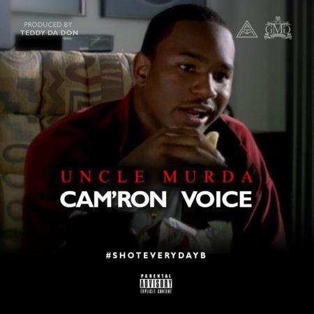 Uncle Murda – Cam'ron Voice