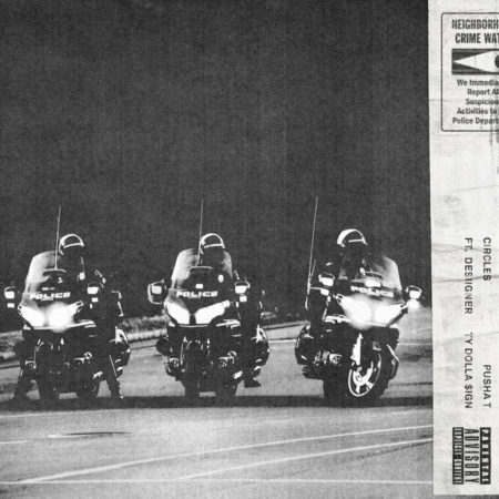 Pusha T ft. Desiigner and Ty Dolla $ign – Circles