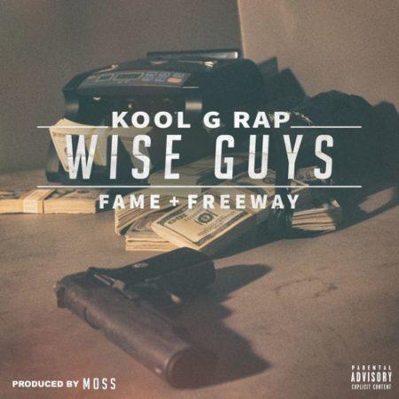 Kool G. Rap ft. Freeway & Fame of M.O.P – Wise Guys