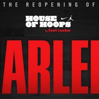 FOOT LOCKER HOUSE OF HOOPS HARLEM TO RE-OPEN TODAY