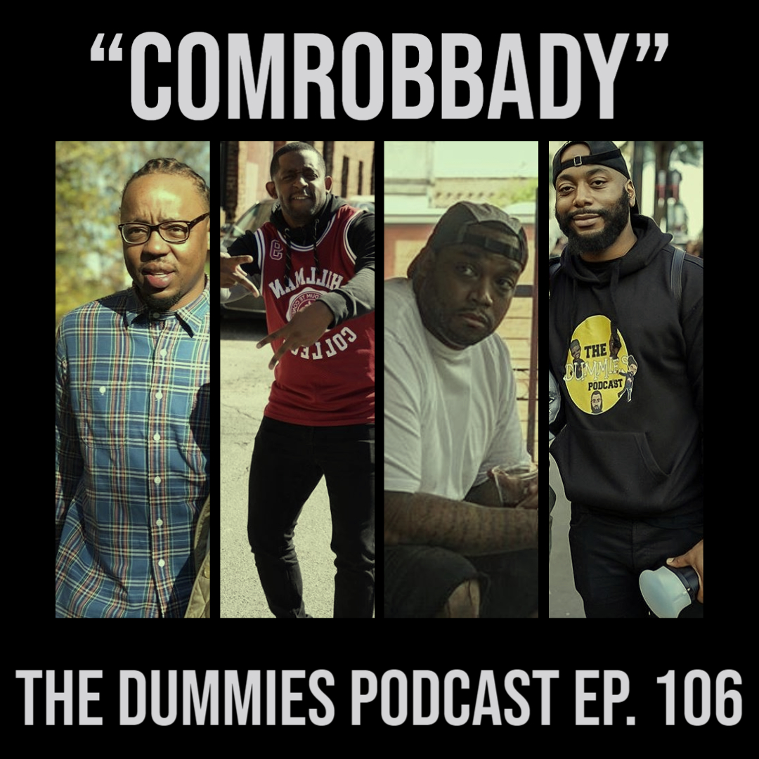 """Comrobbady"" The Dummies are back with yet another fun filled episode. As usual, the guys bring you a great show filled with their usual high energy and wittiness on one of the fastest growing podcast going! This week, the guys discuss the Presidential Election and new President Elect Joe Biden and Vice-President elect Kamala Harris. Tune in as the guys discuss what they think is next for the United States. Also on this week's episode, the guys discuss yet another fallen up incoming superstar's death. Rapper King Von was shot and killed in Atlanta. Tune in as The Dummies lend their thoughts and send their condolences to the late hip-hop artist. Also on this week's, the guys mourn the loss of game-show host Alex Tribec. And in sporting news, the guys would like to congratulate Coach Mike Tomlin of the Pittsburgh Steelers on becoming the winningest black NFL Football Coach. Tune in as the guys celebrate such a great accomplishment. With the latest in sporting news to follow, as well as other topics, The Dummies are just thrilled to be able to bring you, our listeners a fresh New episode of one of the fastest growing podcast around. So tune in and try to figure out this week's hilariously funny ""Dummy of The Week"" on this all new episode of The Dummies Podcast! ""Comrobbady"" Ep. 106 by The Dummies Podcast. Released: 2020. Genre: Podcast."