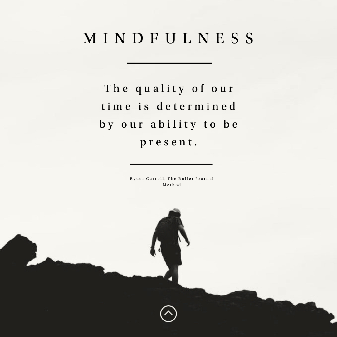 Mindfulness Quote by Ryder Carroll