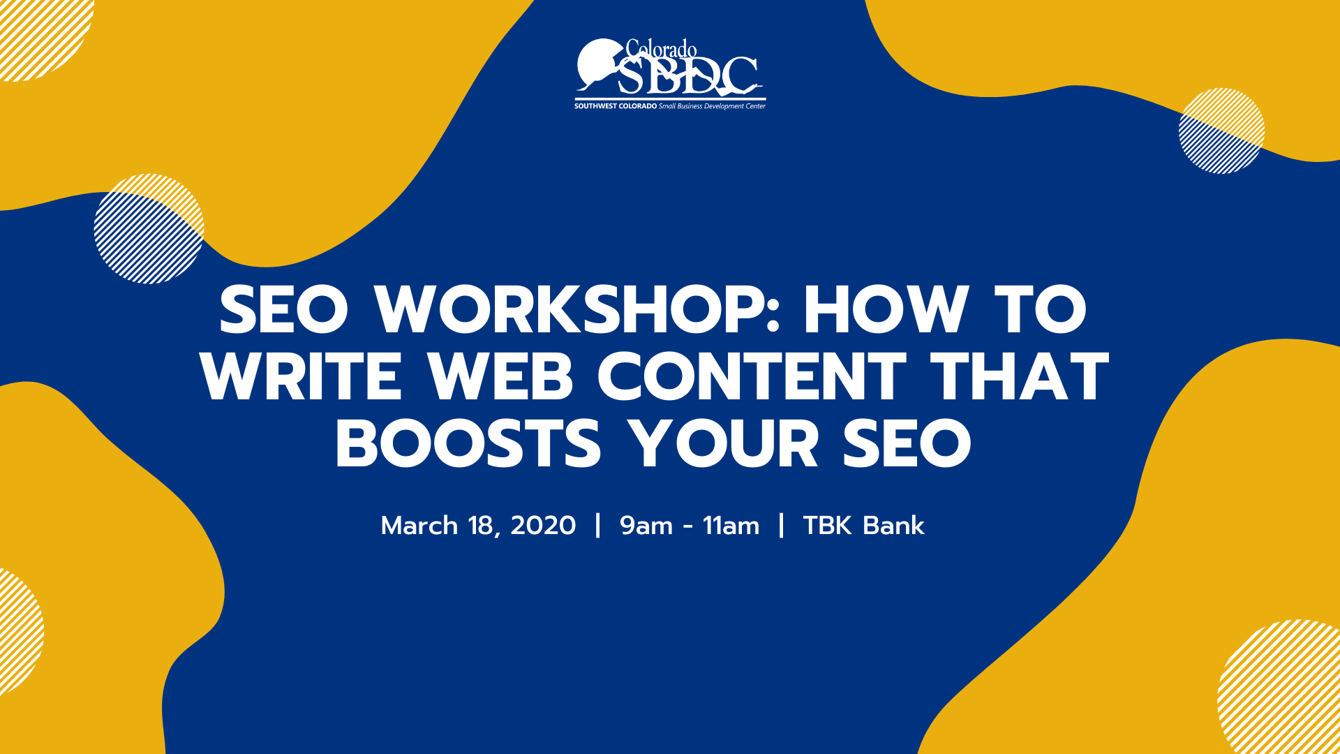 The Durango Wordsmith SEO Workshop with SBDC Part 2