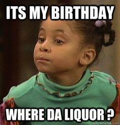 Meme birthday liquor