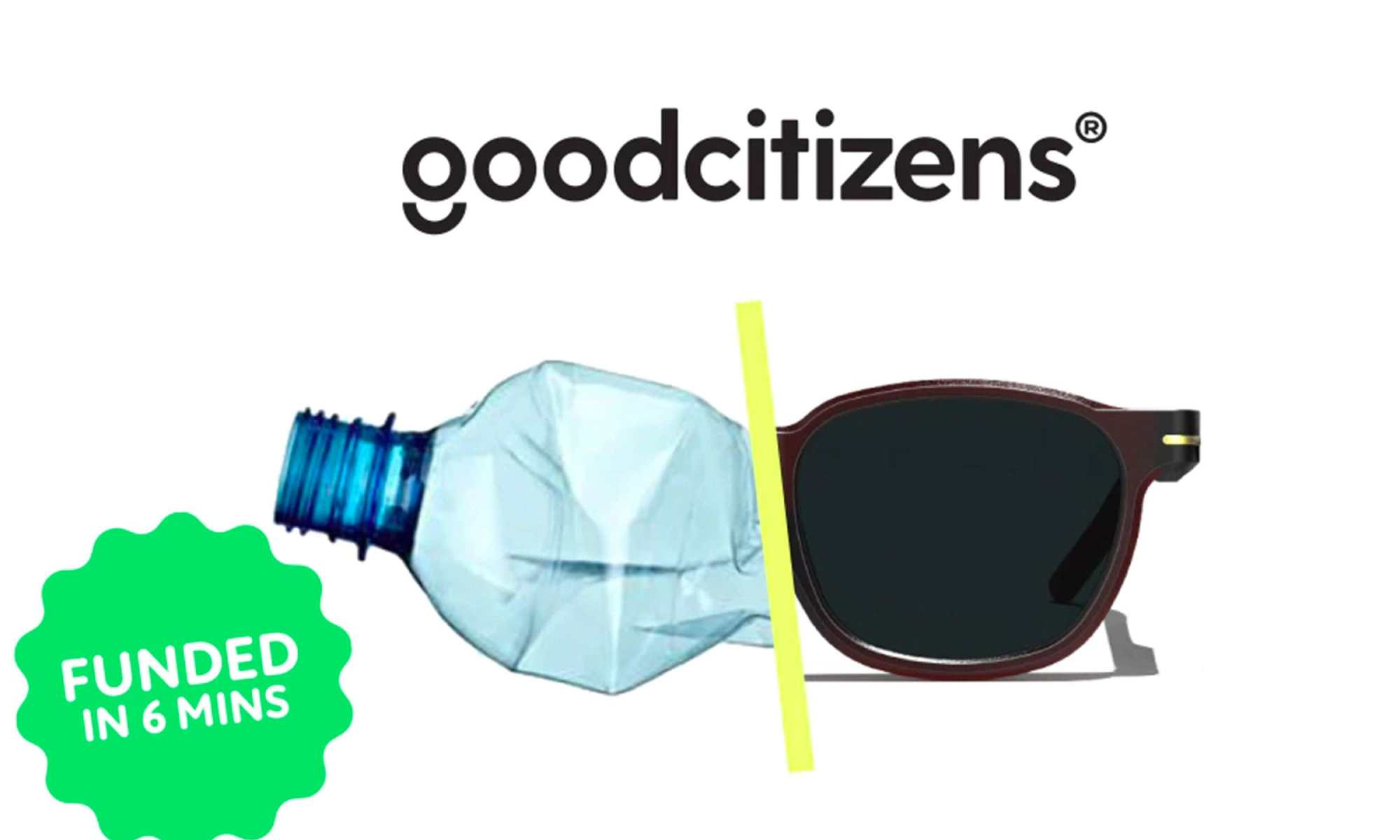 One plastic bottle makes one pair of Good Citizens sunglasses