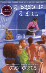 Cleo Coyle, A Brew to a Kill, Coffeehouse Mystery, Coffeehouse Mysteries