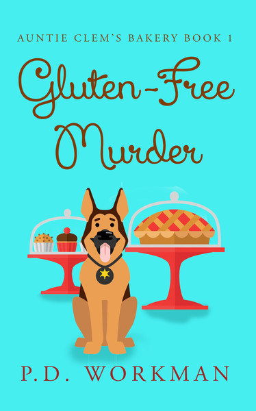 Gluten-Free Murder by P. D. Workman