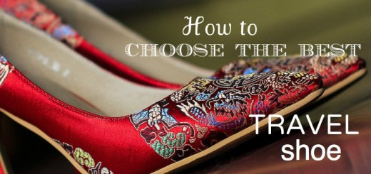 Choose the best travel shoe www.theeducationaltourist.com
