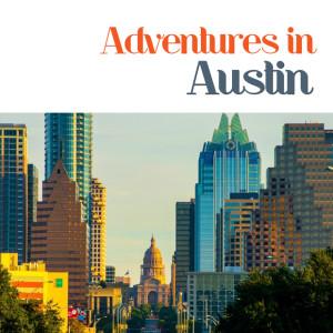 Adventures in Austin skyline