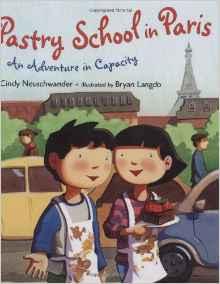 Pastry School in Paris: Kids' Books set in Paris www.theeducationaltourist.com