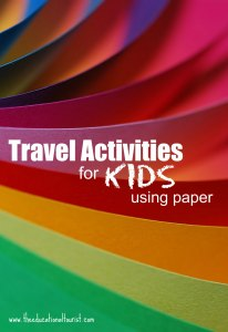 colorful paper, Travel Activities for KIDS using paper, www.theeducationaltourist.com