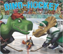 Dino-Hockey by Lisa Wheeler, Kids' Books set in Canada, www.theeducationaltourist.com