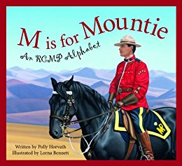 M is for Mountie: A Royal Canadian Mounted Police Alphabet, Books Set in Canada, www.theeducationaltourist.com