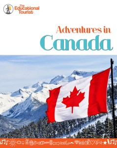 Adventurers in Canada travel guide for KIDS by The Educational Tourist, Canada Travel Itinerary, www.theeducationaltourist.com