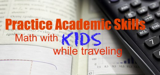 calculator and math workshop, Practice Academic Skills while Traveling, www.theeducationaltourist.com