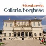 Galleria Borghese Museum in Rome