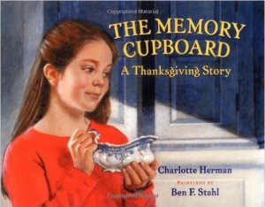 The Memory Cupboard: A Thanksgiving Story by C. Herman, Thanksgiving Travel Tips: Activities, www.theeducationaltourist.com