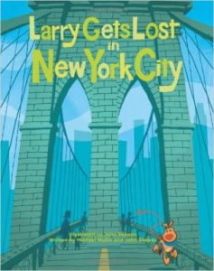 Larry Gets Lost in New York City, Kids' Books set in New York City, www.theeducationaltourist.com