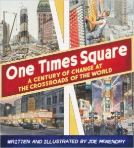 One Times Square: A Century of Change at the Crossroads of the World, Kids' Books Set in New York City, www.theeducationaltourist.com