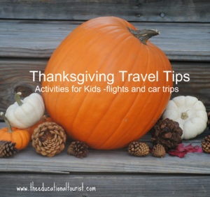 pumpkins, thanksgiving travel tips, activities for kids = flights and road trips, www.theeducationaltourist.com