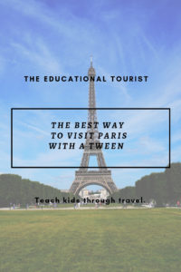 eiffel tower how to visit paris with a tween