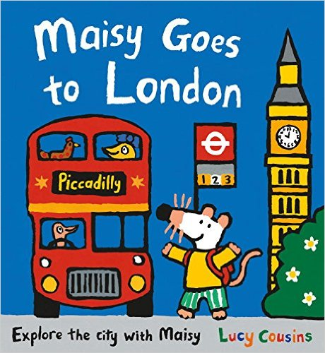 Maisy Goes to London, Kids' Books set in London, www.theeducationaltourist.com
